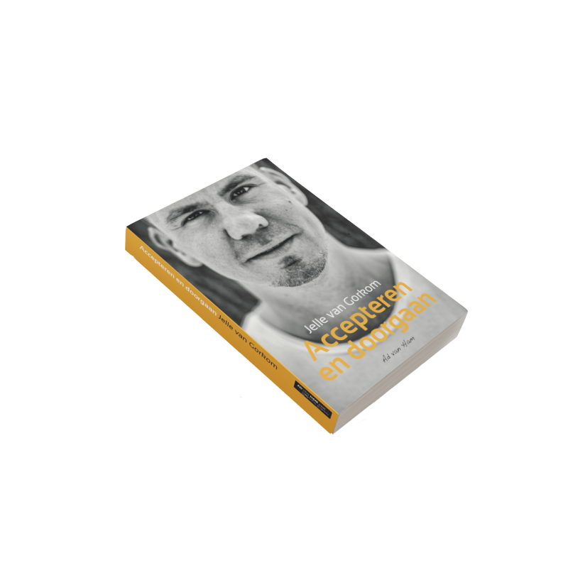 """Jelle van Gorkom, """"Accepteren en doorgaan"""" Boek"""